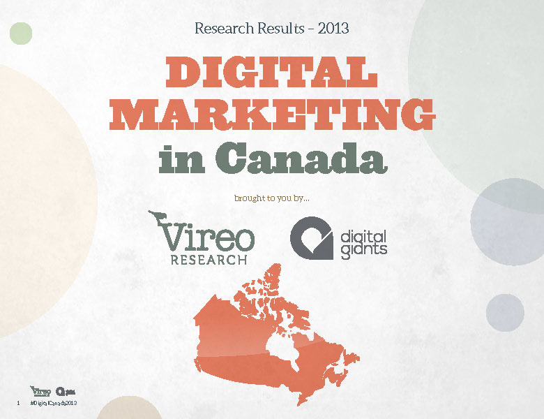 2013 Digital Marketing in Canada Research Report