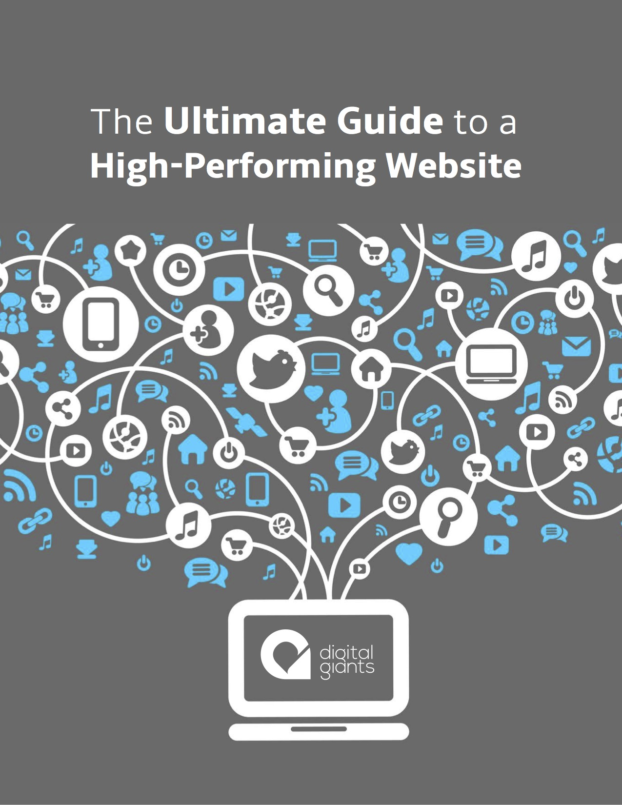 The Ultimate Guide to a High-Performing Website