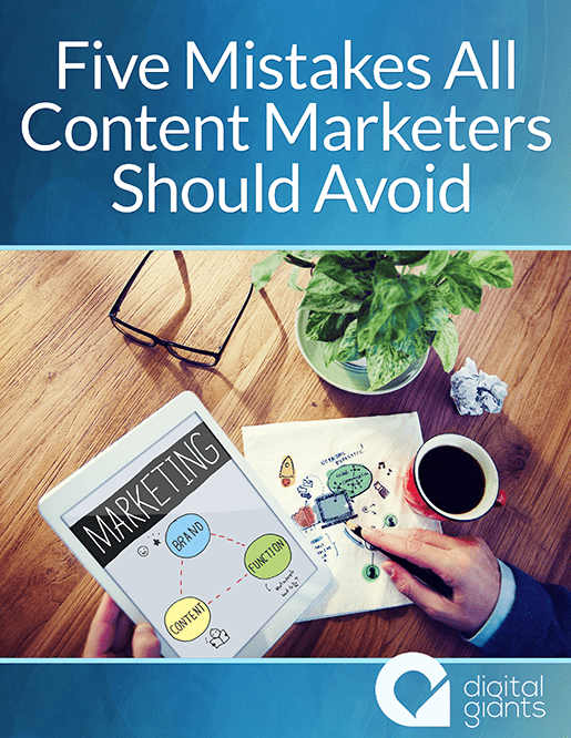 Five Mistakes All Content Marketers Should Avoid