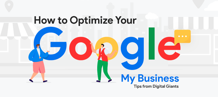 How to Optimize Your Google My Business Profile